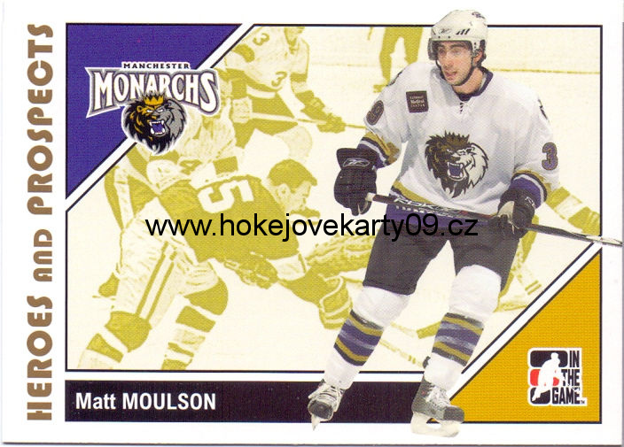 2007-08 Heroes & Prospects - Matt MOULSON č. 23