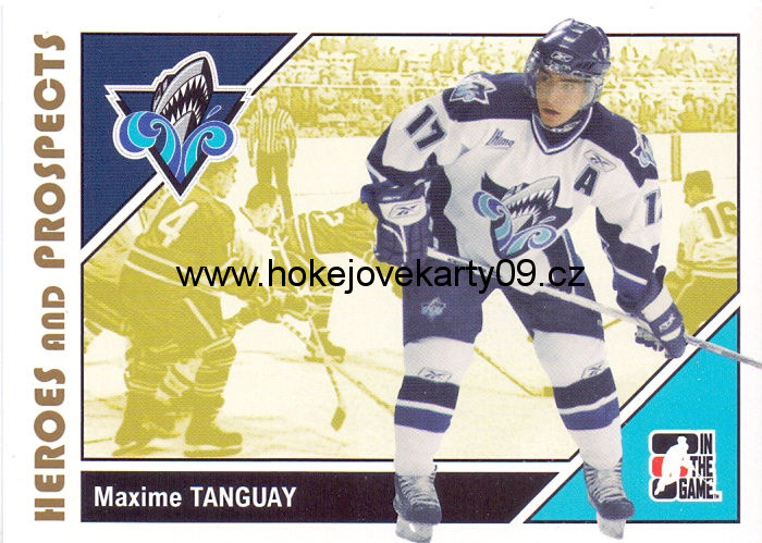 2007-08 Heroes & Prospects - Maxime TANGUAY č. 48