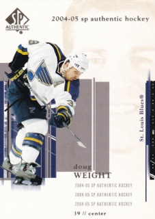 04-05 SP Authentic - Doug WEIGHT č. 77